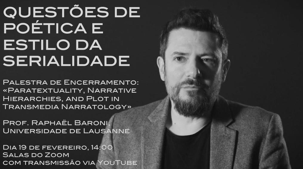 """Palestra de Encerramento do Seminário sobre """"Questões de Poética e Estilo da Serialidade"""""""