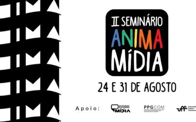 II Seminário AnimaMídia